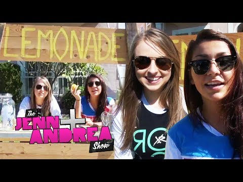 JENN DESTROYS LEMONADE STAND - THE ANDREA & JENN SHOW ep. 11