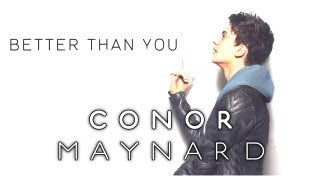 Watch Conor Maynard Better Than You video