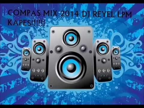 COMPAS 2014 MIX DJ REYEL LPM KAPES 971