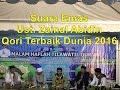 Suara Emas Ust Zainal Abidin - Qori Terbaik Dunia 2016 Kebanggaan Indonesia