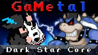 Dark Star Core (Bowser's Inside Story) - GaMetal