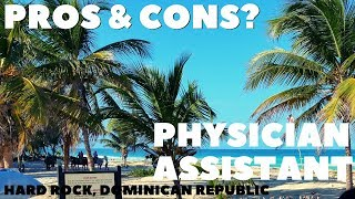 Physician Assistant Pros and Cons