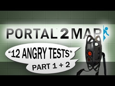12 Angry Tests (1/4) — Portal 2 Community Tests