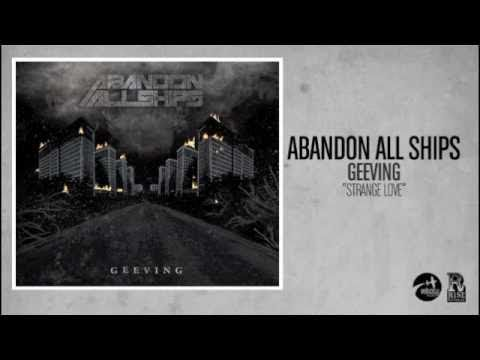 Abandon All Ships - Strange Love