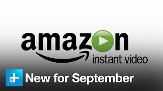 What's new on Amazon Instant Video in September 2016