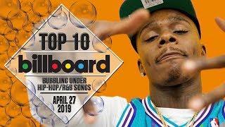 Top 10 • US Bubbling Under Hip-Hop/R&B Songs • April 27, 2019   Billboard-Charts