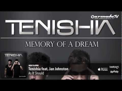 Tenishia feat Jan Johnston – As It Should ('Memory of a Dream' preview)