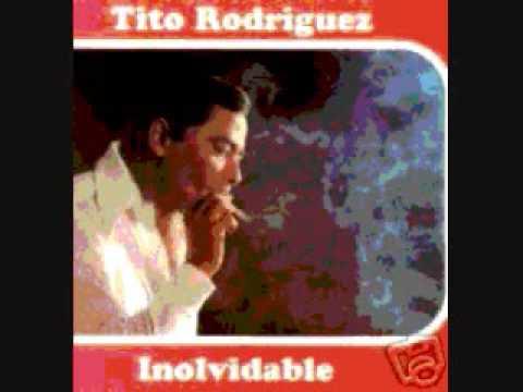 Tito Rodríguez - Inolvidable(balada)