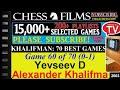 Chess Khalifman 70 Best Games 60 Of 70 Yevseev D Vs Alexander Khalifman mp3