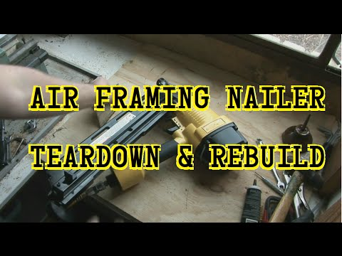 Air Framing Nail Gun Teardown and Repair