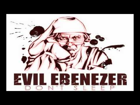 Evil Ebenezer - Don't Sleep (2011)