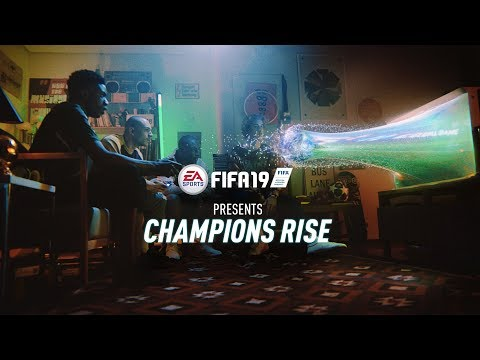 FIFA 19 | Champions Rise | Official Launch Trailer