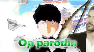 Mob Psycho 100 opening Parodia!
