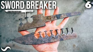 MAKING THE SWORD-BREAKER!!! Part 6