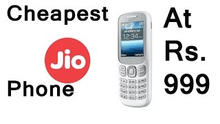 Reliance Jio Cheapest 4g VOLTE Feature Phone at Rs.999