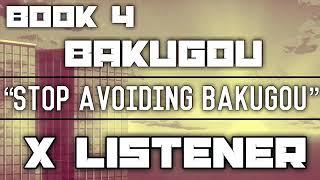 (Bakugou X Listener) ||| ANIME ASMR ||| ?Stop Avoiding Bakugou?