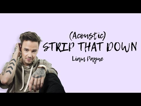 Liam Payne - Strip That Down (Musics) // Acoustic