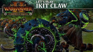 Ikit Claw Let's Play | Total War: WARHAMMER II -  The Prophet & The Warlock