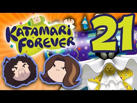 Katamari Forever: Hot and Bothered - PART 21 - Game Grumps