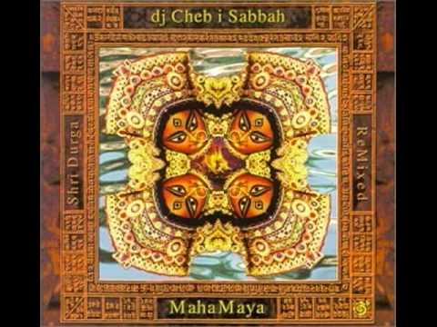 Dj Cheb I Sabbah - Ganga Dev (Bedouin Ascent Mix)
