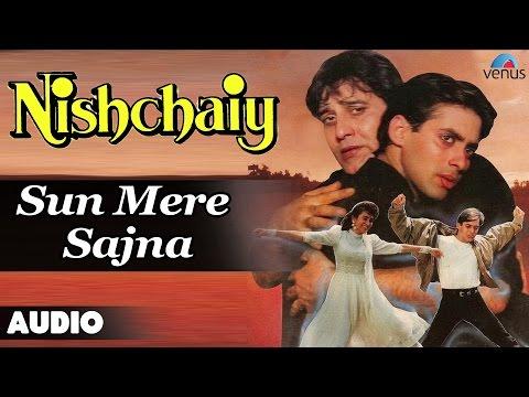Nishchaiy : Sun Mere Sajna Full Audio Song   Salman Khan Karishma...