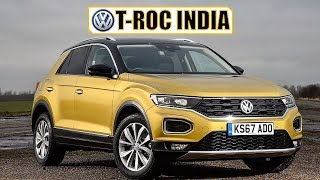 VOLKSWAGEN T-ROC INDIA REVIEW, LAUNCH DATE, PRICING AND ALL DETAILS