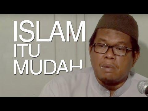 Kajian Shahih Bukhari: Islam Agama yang Mudah - Ustadz Abu Sa'ad, M.A.