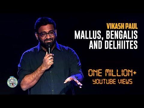 Vikash Paul on Mallus vs Bengalis & Delhiites | Stand-Up comedy thumbnail