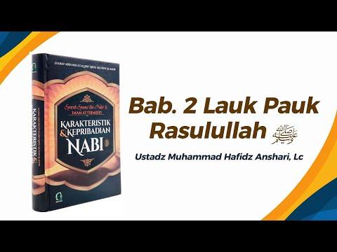 Bab. Lauk Pauk Rasulullah ﷺ - Ustadz Muhammad Hafizd Anshari, Lc