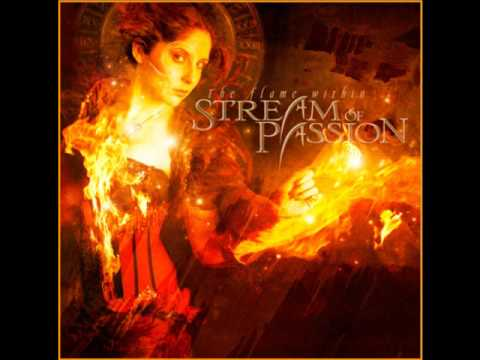 Stream Of Passion - When You Hurt Me The Most (Flame Within)