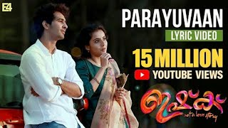 Parayuvaan Lyric Video | ISHQ Malayalam Movie | Shane Nigam | Jakes Bejoy | Sid Sriram | Anuraj |E4E