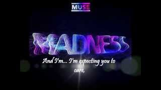 Muse -- Madness Lyrics
