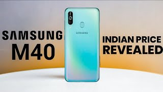 Samsung Galaxy M40 India Price Comfirmed | Samsung Ne Ye Kya Kiya⚡⚡