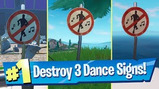 Destroy No Dancing Signs Locations - Fortnite Boogie Down Challenge
