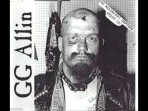 Gg Allin - Kill Thy Father Rape Thy Mother