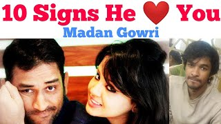 10 Signs He Loves ❤️ You   Tamil   Madan Gowri   MG