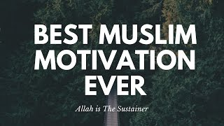BEST MUSLIM MOTIVATION LECTURE -- ALLAH DOESN'T REQUIRE YOUR RESULTS