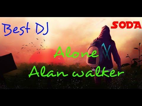 DJ SODA-ALAN WALKER ALONE-BEST DJ .