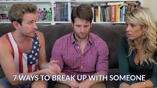 7 Ways To Break Up With Someone