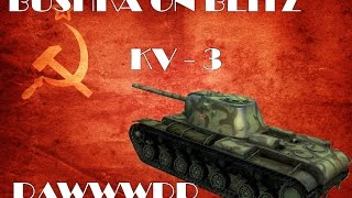 Wot Blitz KV 3 Review Guide Gameplay
