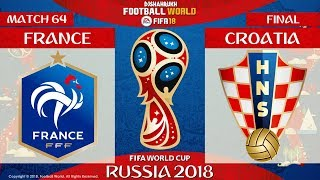 France vs Croatia | FINAL | FIFA World Cup Russia 2018 | Match 64 | 15/07/2018 | FIFA 18