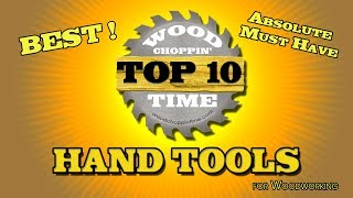 Absolute Must Have, Hand tools-Top 10 BEST!