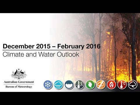 Climate and Water Outlook, December 2015 – February 2016
