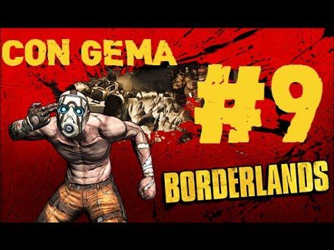 Borderlands |  Let's Play en Español | Con Gema | Capitulo 9