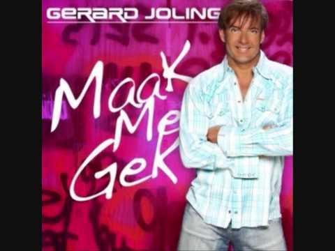 Gerard Joling - Maak Me Gek