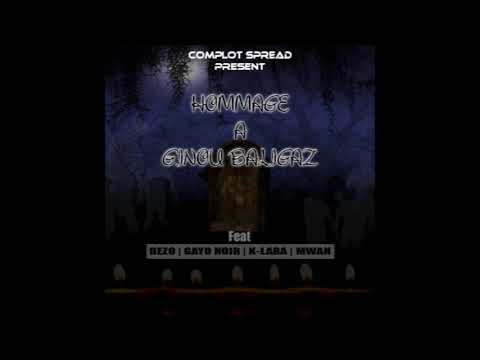 Omaj Ginou Baligaz _ Complot Spread Feat Rezo, Kalaba, Mwan