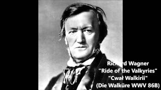 Wagner - Ride of the Valkyries from Die Walküre WWV 86B (Cwał Walkirii)
