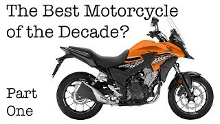 The Best Motorcycle of the Decade? - Ride on Review Part One