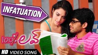 Infatuation Video song || 100 % Love Movie || Naga Chaitanya,  Tamannah