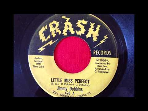 JIMMY DOBBINS...MY LITTLE MISS PERFECT...CRASH RECORDS